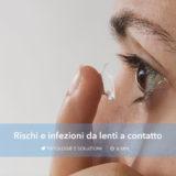 Infezioni e rischi da lenti a contatto