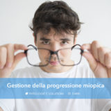 Gestione della progressione miopica